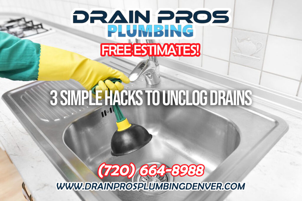 Hacks to Unclog Your Kitchen Drains in Denver Colorado