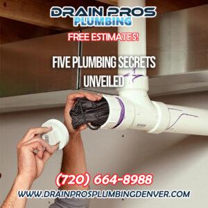 Plumbing Secrets Unveiled in Denver Colorado