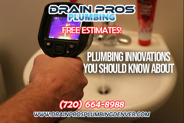 Latests Plumbing Innovations in Denver Colorado