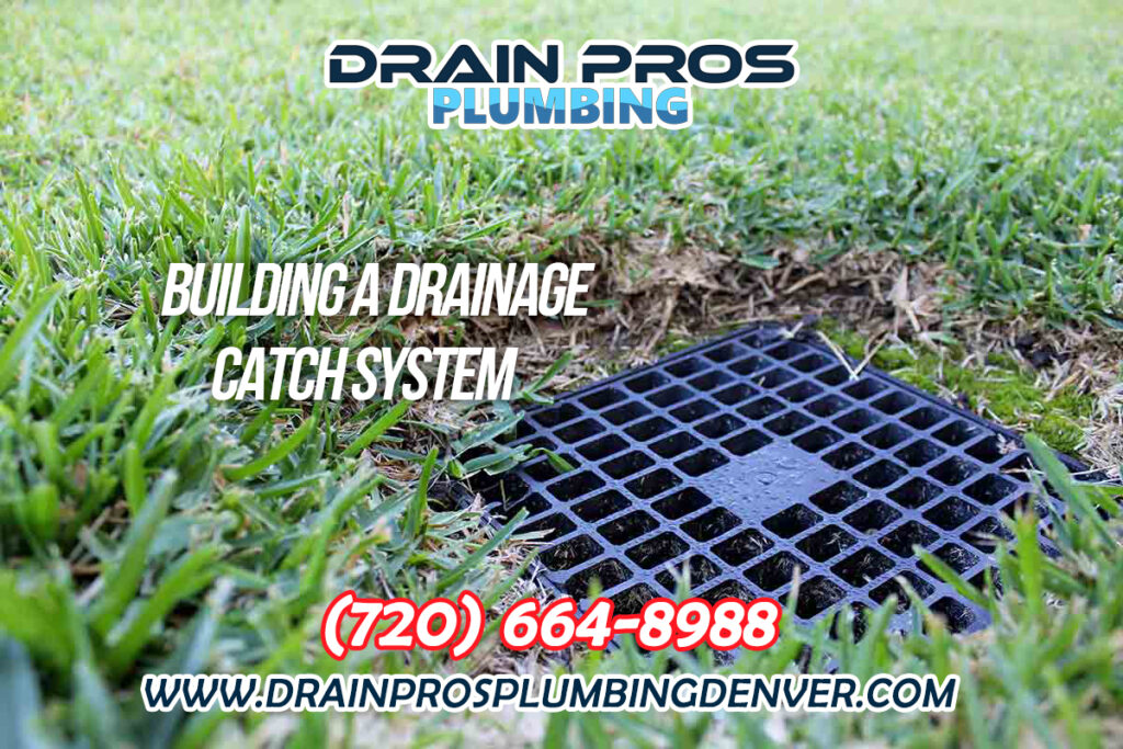 Installing a Drainage Catch System in Denver Colorado