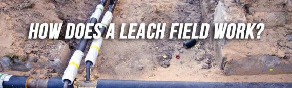What is a Leach Field in Denver Co