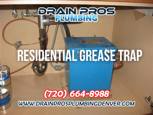 Residential Grase Trap Installation in Denver Colorado