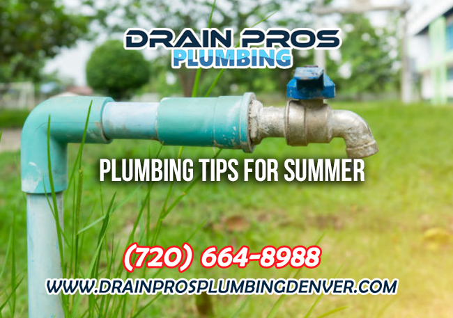 Plumbing Tips for Summer in Denver