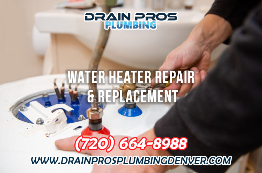 Water Heater Repair and Replacement in Denver