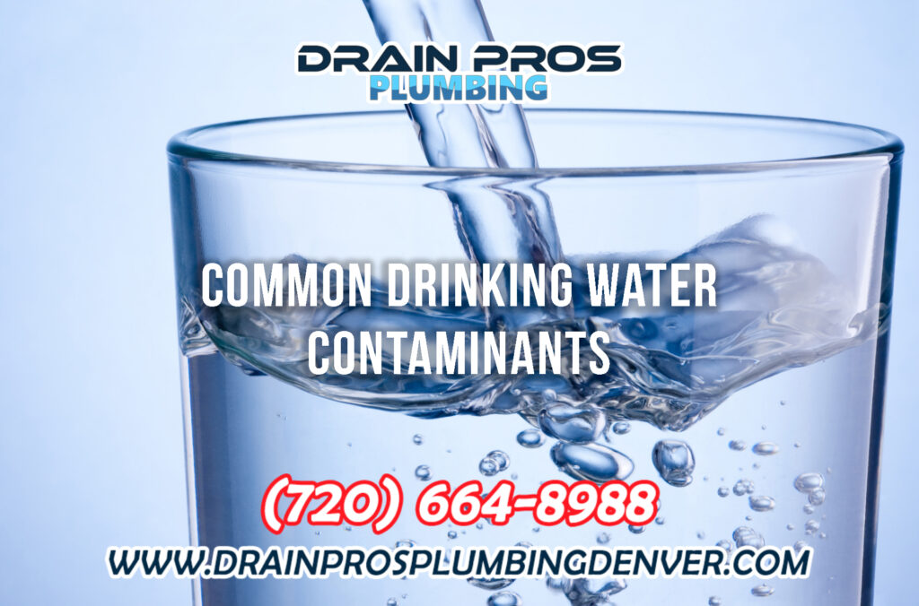 Common Drinking Water Contaminants in Denver
