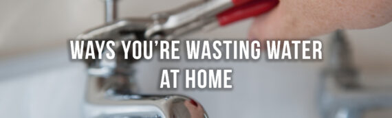 What are the Top Ways My Home Wastes Water in Denver?