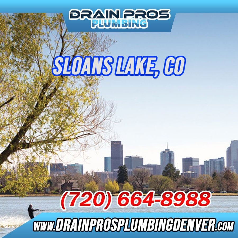 Best Plumbers Sloans Lake Denver;